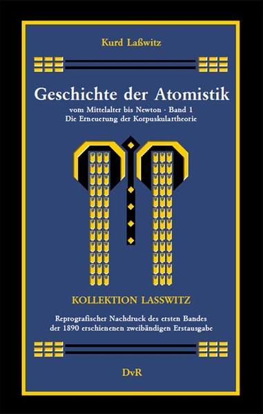 Geschichte der Atomistik vom Mittelalter bis Newton : Band 1 - Coverbild
