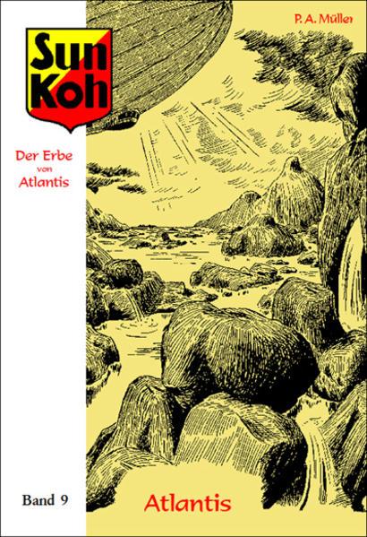 Sun Koh, der Erbe von Atlantis : Band 9 : Atlantis - Coverbild