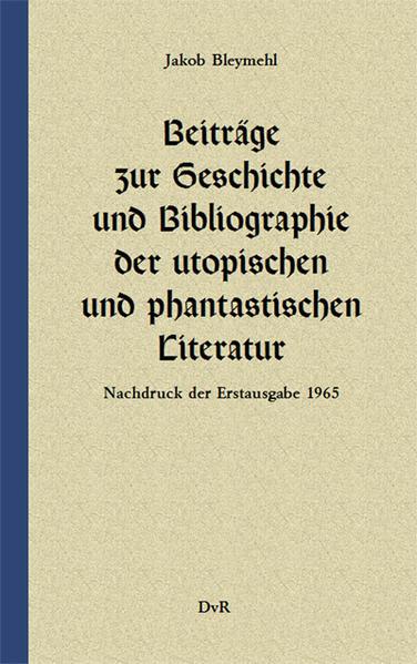 Beiträge zur Geschichte und Bibliographie der utopischen und phantastischen Literatur - Coverbild
