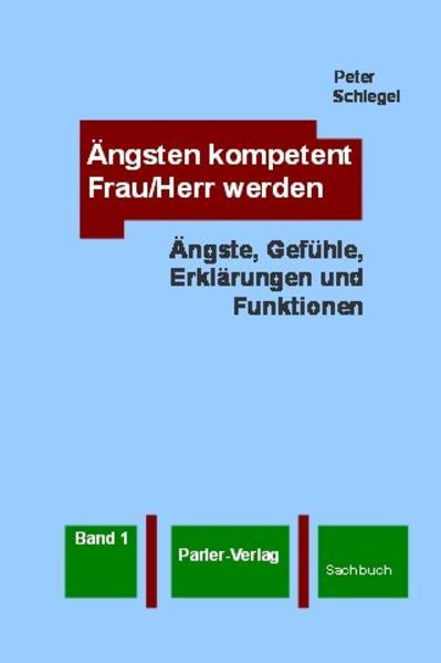 Ängsten kompetent Frau/Herr werden, Band 1 - Coverbild