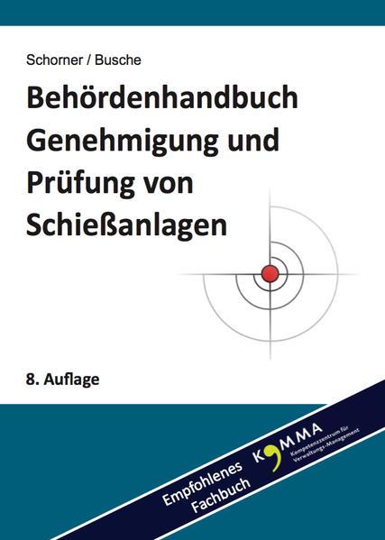 Behördenhandbuch Genehmigung und Prüfung von Schießanlagen - Coverbild