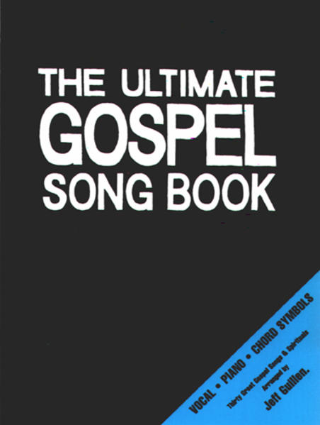 The Ultimate Gospel Song Book - Coverbild