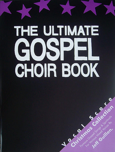 THE ULTIMATE GOSPEL CHOIR BOOK, Christmas Collection - Coverbild
