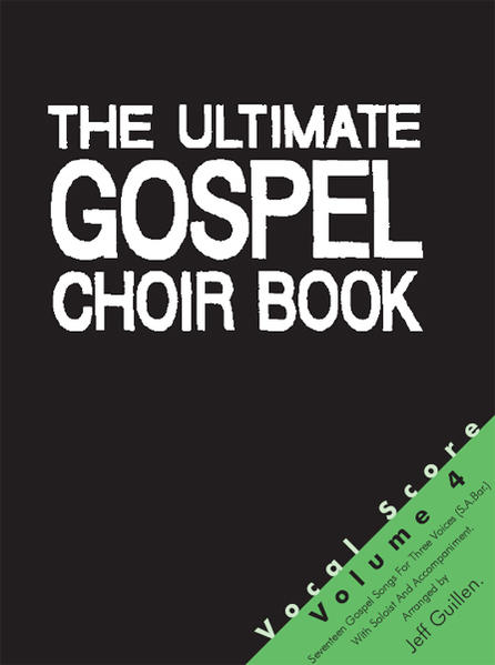 The Ultimate Gospel Choir Book 4 - Vocal Score - Coverbild