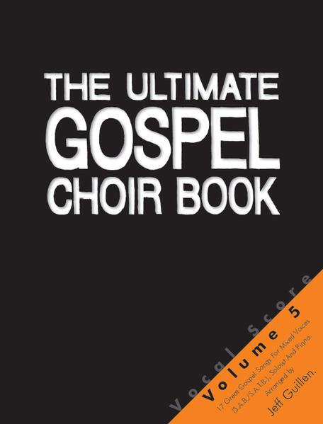 The Ultimate Gospel Choir Book 5 - Vocal Score - Coverbild