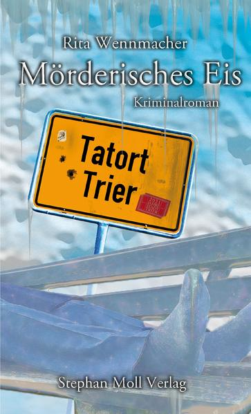 Tatort Trier: Mörderisches Eis - Coverbild