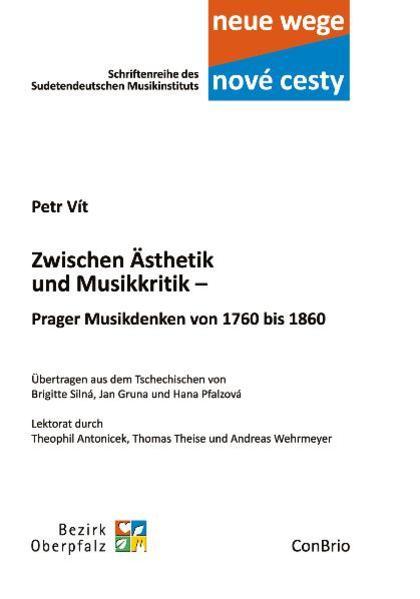 Zwischen Ästhetik und Musikkritik – Prager Musikdenken von 1760 bis 1860 - Coverbild