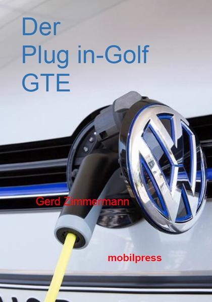Der Plug in-Golf GTE - Coverbild