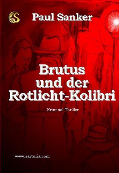 Brutus und der Rotlicht-Kolibri - Coverbild
