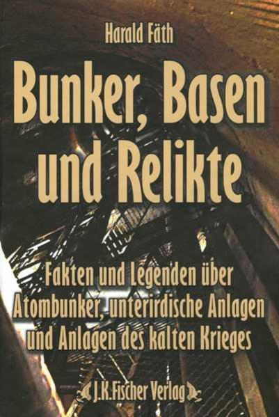 Bunker, Basen und Relikte - Coverbild
