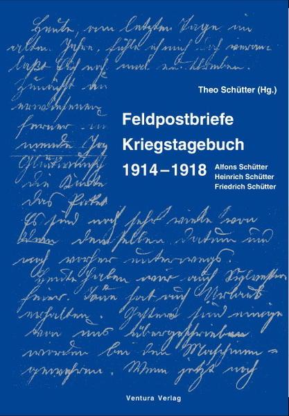 Feldpostbriefe / Kriegstagebuch 1914 – 1918 - Coverbild