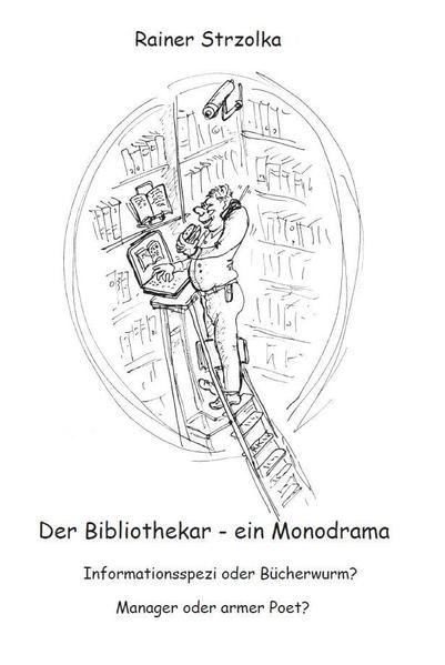 Der Bibliothekar - ein Monodrama - Coverbild