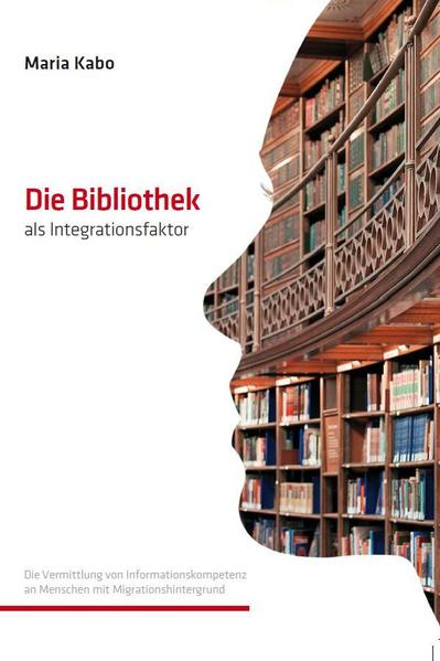 Die Bibliothek als Integrationsfaktor - Coverbild
