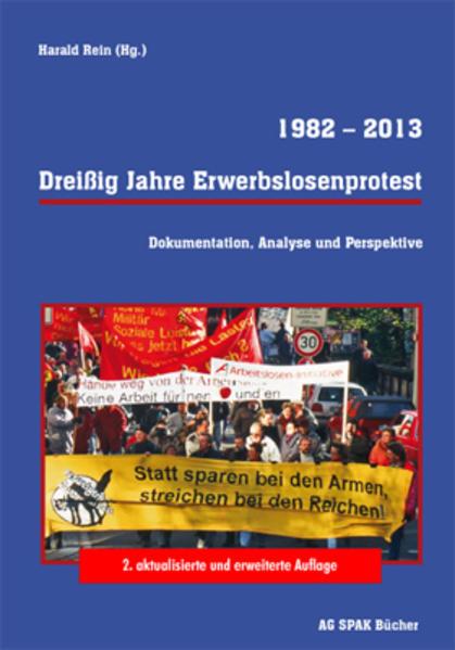 Dreißig Jahre Erwerbslosenprotest   1982 - 2013 - Coverbild