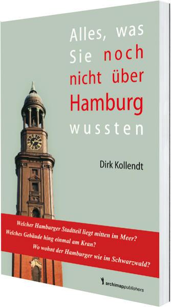 Alles was Sie noch nicht über Hamburg wussten - Coverbild