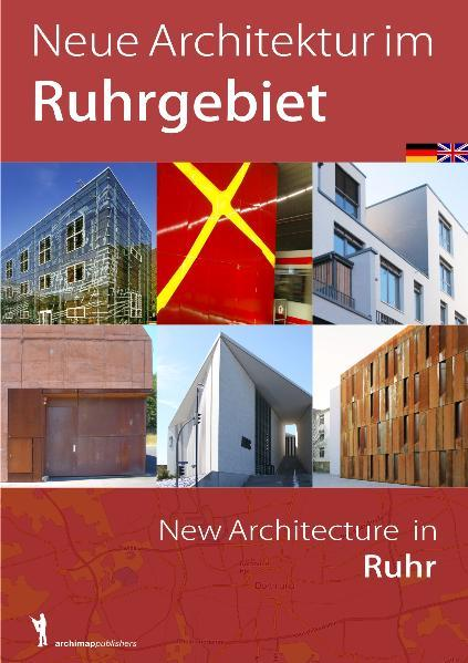 Neue Architektur im Ruhrgebiet / New Architecture in Ruhr - Coverbild