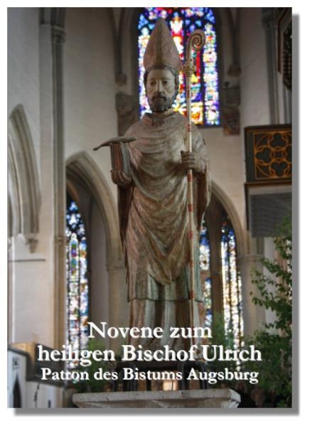 Novene zum heiligen Bischof Ulrich - Coverbild