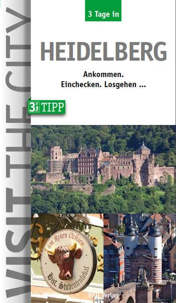 3 Tage in Heidelberg - Coverbild
