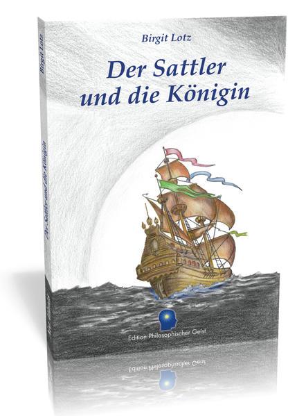 Der Sattler und die Königin - Coverbild