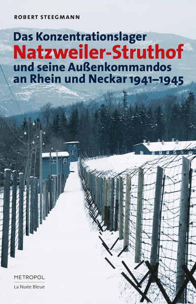 Das Konzentrationslager Natzweiler-Struthof und seine Außenkommandos an Rhein und Neckar 1941–1945 - Coverbild
