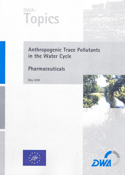 Anthropogenic Trace Pollutants in the Water Cycle – Pharmaceuticals - Coverbild