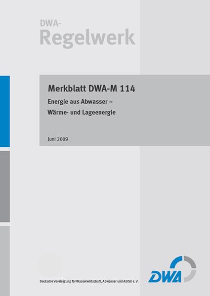 Merkblatt DWA-M 114 Energie aus Abwasser – Wärme- und Lageenergie - Coverbild