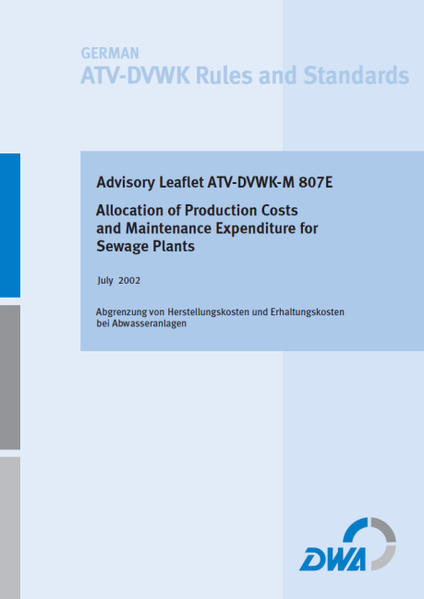 Advisory Leaflet ATV-DVWK M 807E Allocation of Production Costs and Maintenance Expenditure for Sewage Plants - Coverbild
