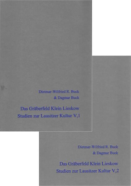 Die Keramik der Lausitzer Gruppe I und Das Gräberfeld Klein Lieskow Band III,1 und 2 - Coverbild