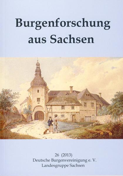 Burgenforschung aus Sachsen / Burgenforschung aus Sachsen 26 (2013) - Coverbild