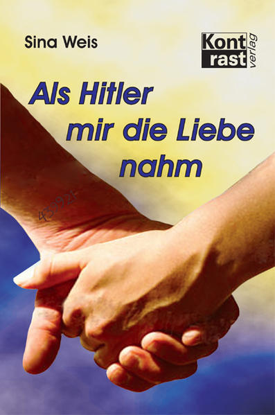 Als Hitler mir die Liebe nahm - Coverbild