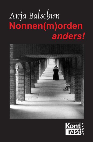 Nonnen(m)orden anders! - Coverbild