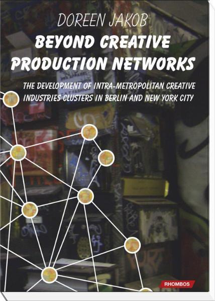 Beyond creative production networks PDF Herunterladen