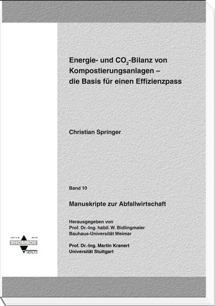 Energie- und CO2-Bilanz von Kompostierungsanlagen – die Basis für einen Effizienzpass - Coverbild
