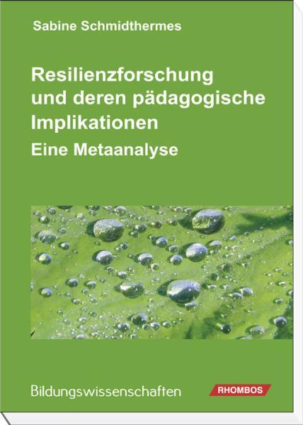 Resilienzforschung und deren pädagogische Implikationen - Coverbild