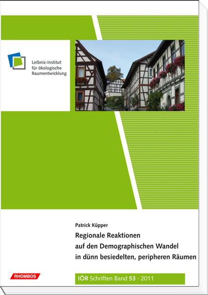 Regionale Reaktionen auf den Demographischen Wandel in dünn besiedelten, peripheren Räumen - Coverbild