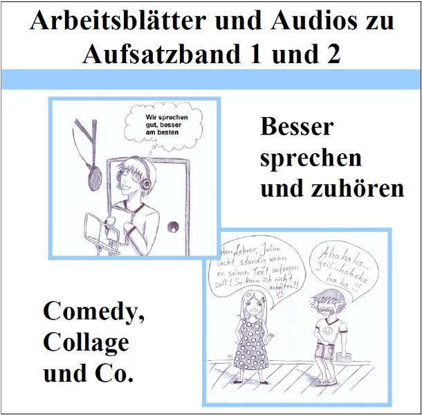 Arbeitsblätter und Audios zu Aufsatzband 1 und 2: Besser sprechen und zuhören - Coverbild