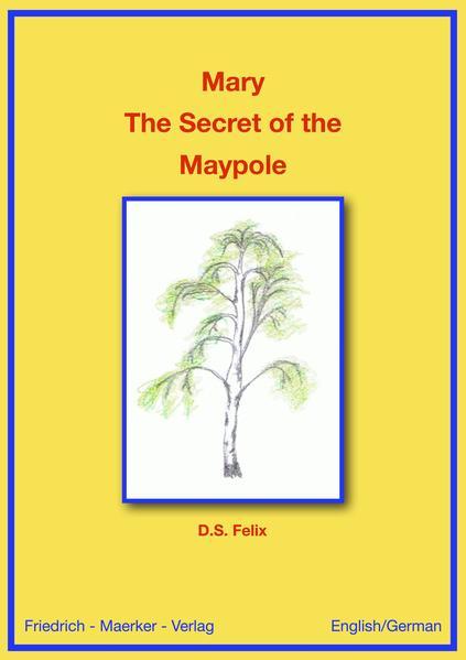 Marie - Das Geheimnis des Maibaums - Coverbild