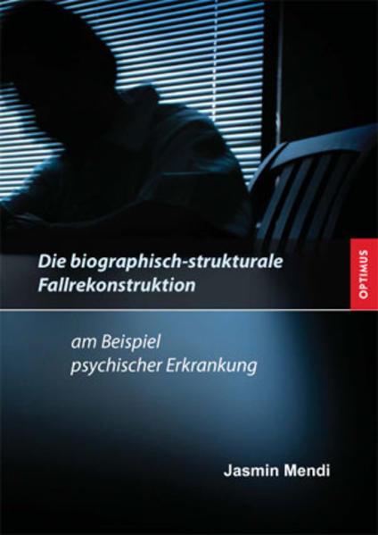 Die biographisch-strukturale Fallrekonstruktion - Coverbild