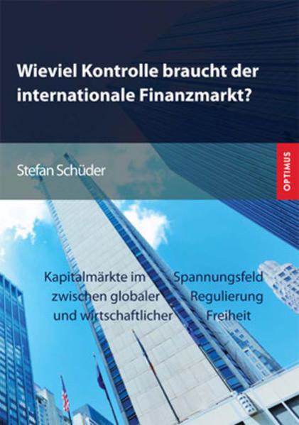 Wieviel Kontrolle braucht der internationale Finanzmarkt? - Coverbild