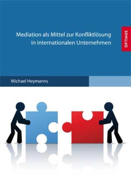 Mediation als Mittel zur Konfliktlösung in internationalen Unternehmen - Coverbild