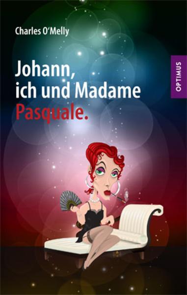 Johann, ich und Madame Pasquale. - Coverbild