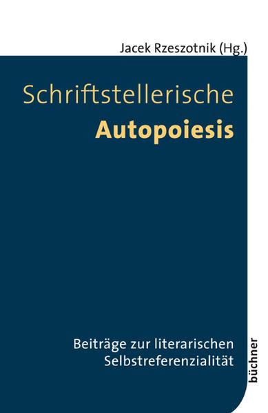 Schriftstellerische Autopoiesis - Coverbild