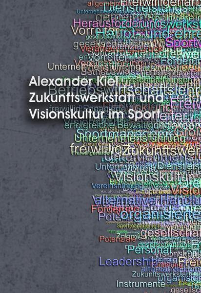 Zukunftswerkstatt und Visionskultur im Sport - Coverbild
