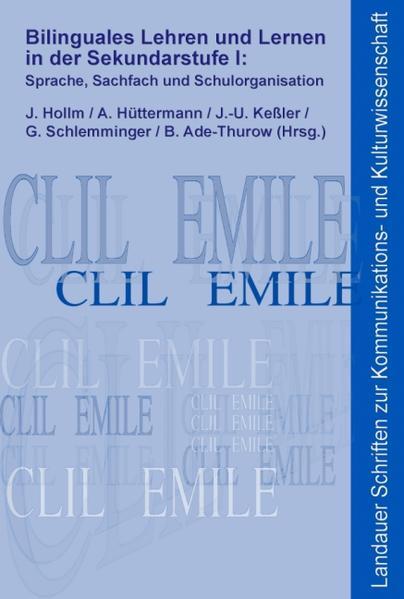 Bilinguales Lehren und Lernen in der Sekundarstufe I: Sprache, Sachfach und Schulorganisation - Coverbild