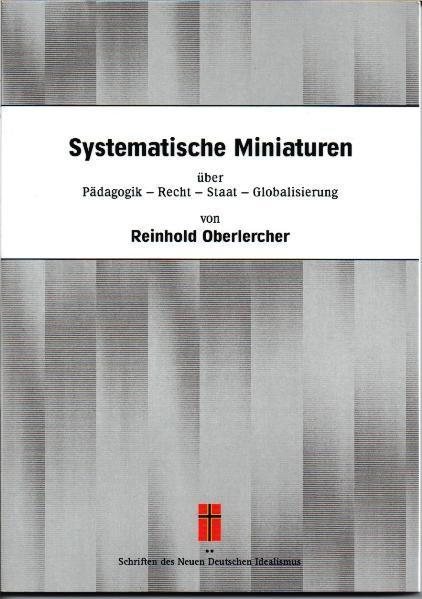 Systematische Miniaturen über Pädagogik - Recht - Staat - Globalisierung - Coverbild