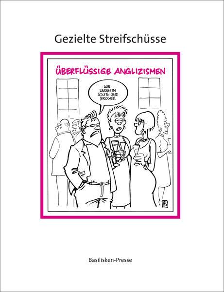 Gezielte Streifschüsse - Coverbild