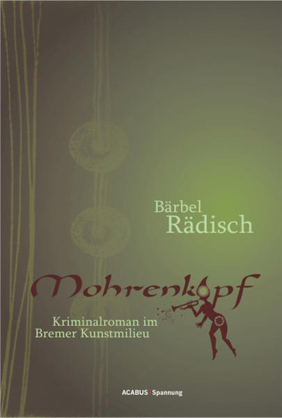 Mohrenkopf. Kriminalroman im Bremer Kunstmilieu - Coverbild