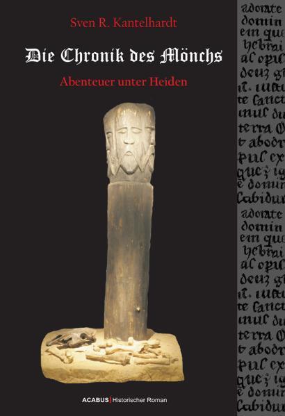 Die Chronik des Mönchs. Abenteuer unter Heiden - Coverbild