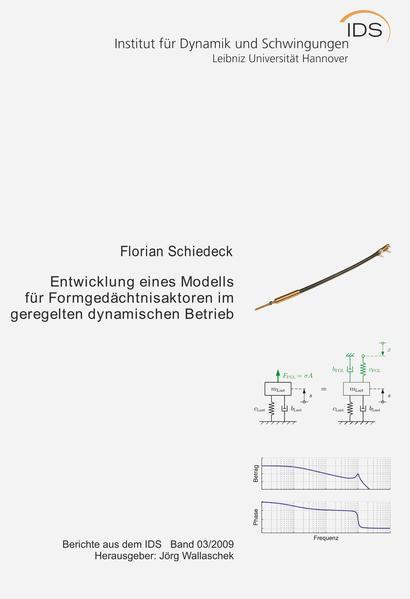 Entwicklung eines Modells für Formgedächtnisaktoren im geregelten dynamischen Betrieb - Coverbild