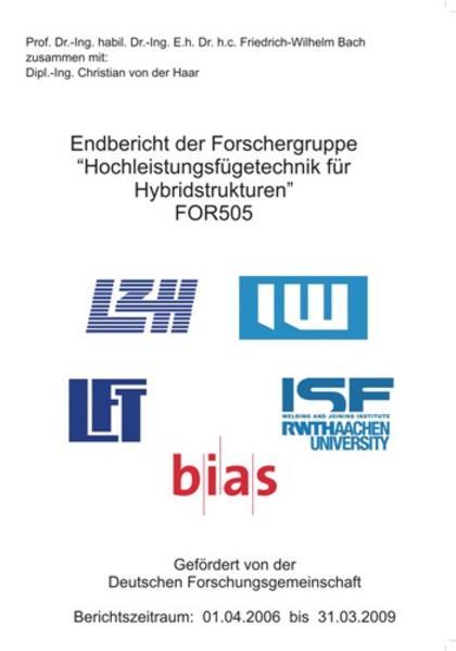 """Endbericht der Forschergruppe Hochleistungsfügetechnik Hybridstrukturen"""" FOR505 - Coverbild"""